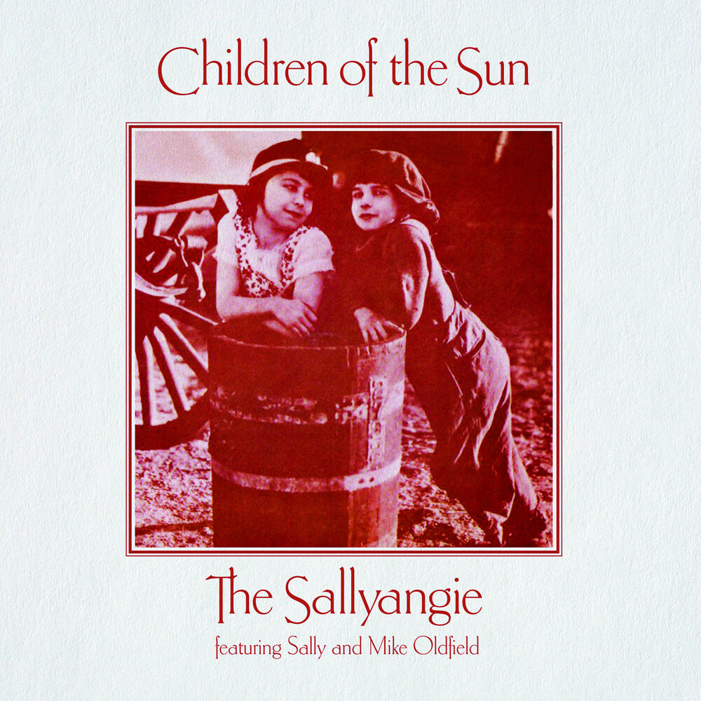 Sallyangie Mike Oldfield & Sally - Children Of The Sun (Uk)