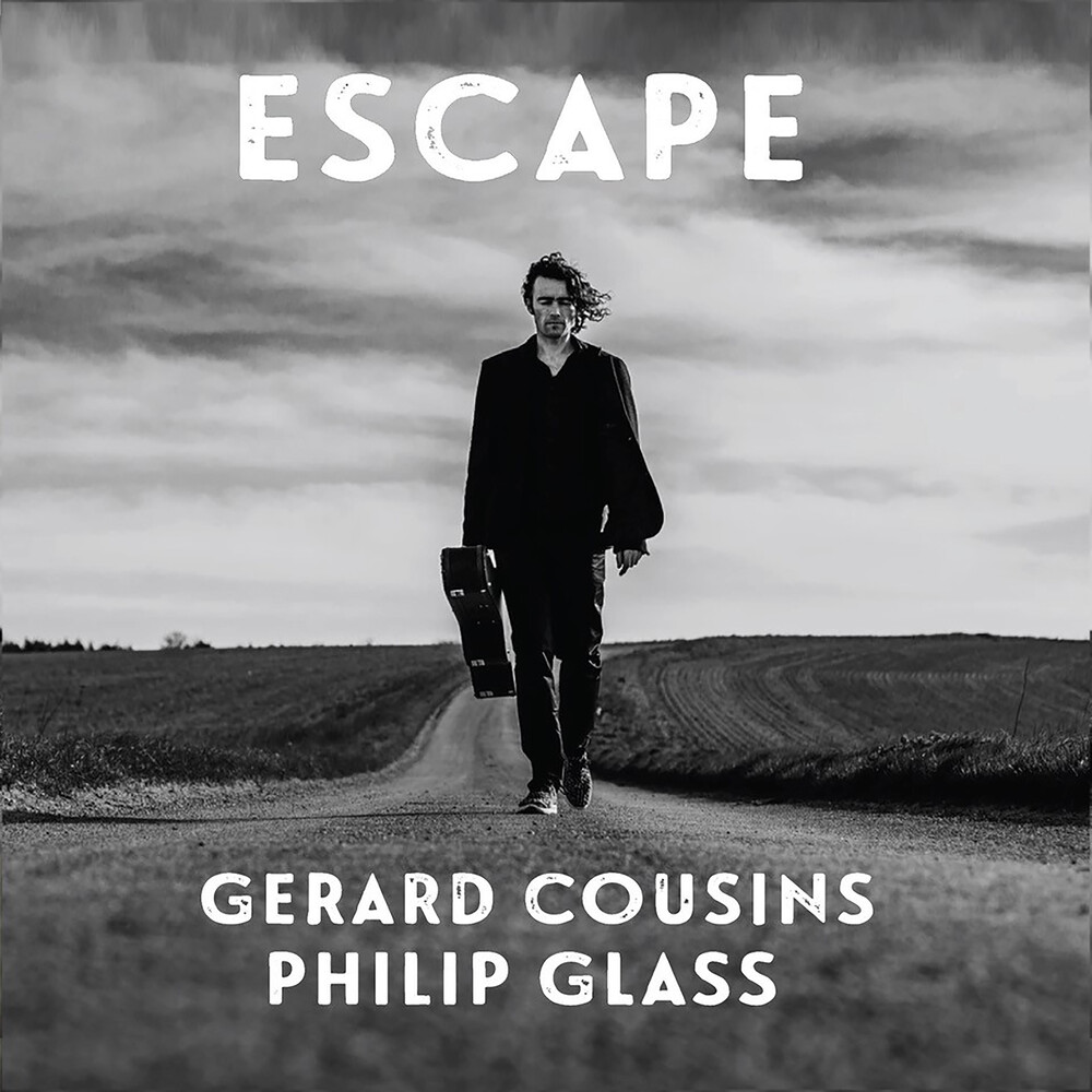 Gerard Cousins - Glass: Escape