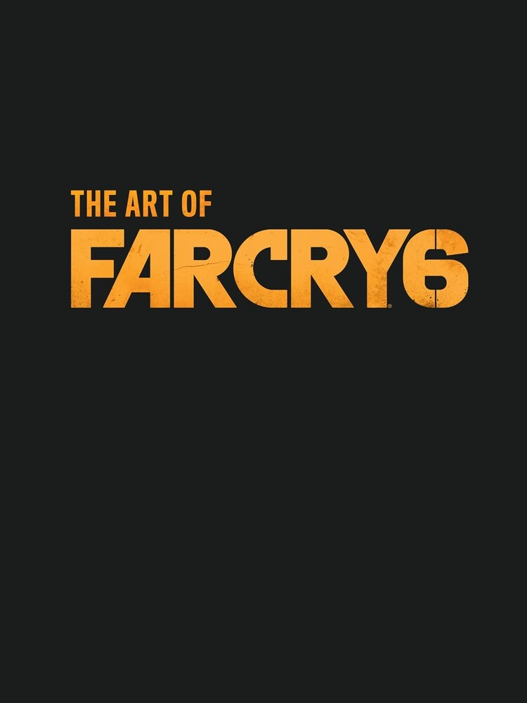Ubisoft - The Art of Far Cry 6