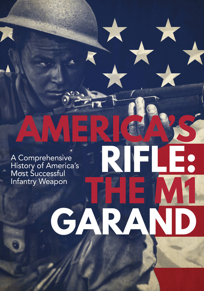 M1 Garand: America's Rifle - M1 Garand: America's Rifle / (Mod)