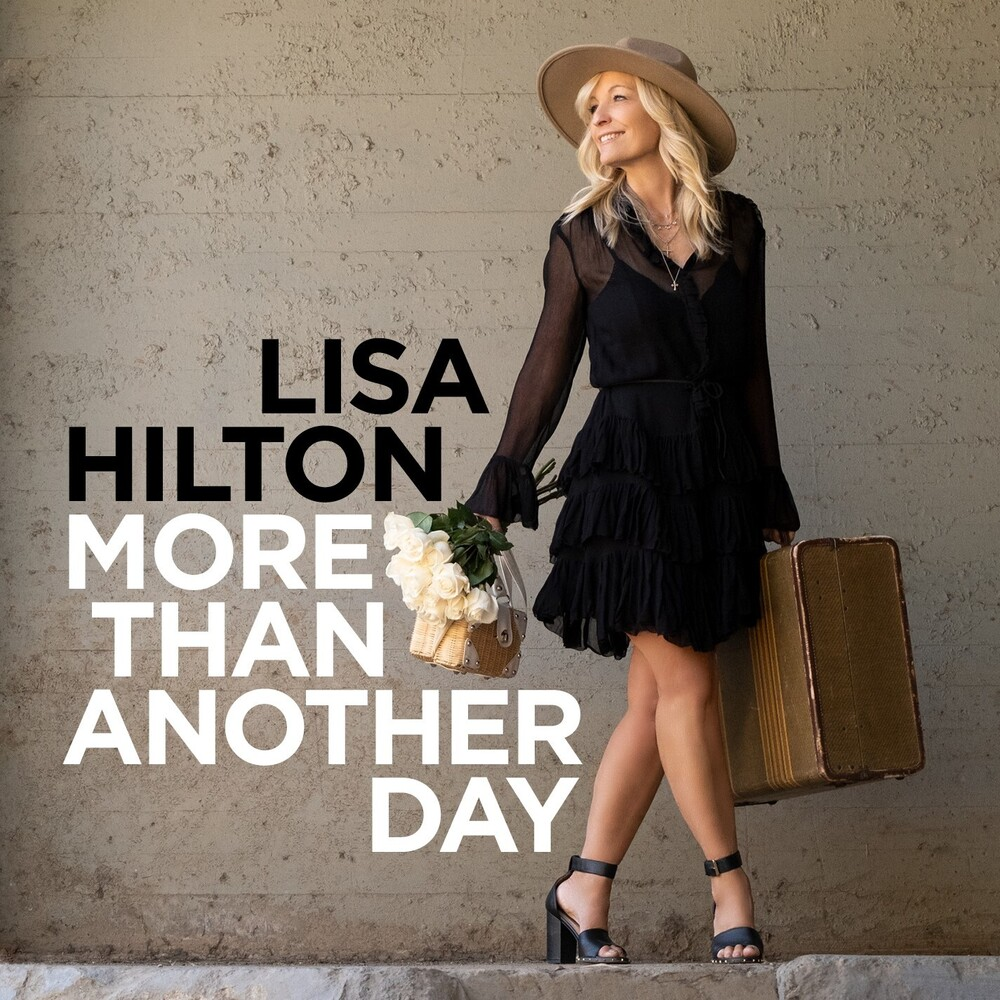 Lisa Hilton - More Than Another Day
