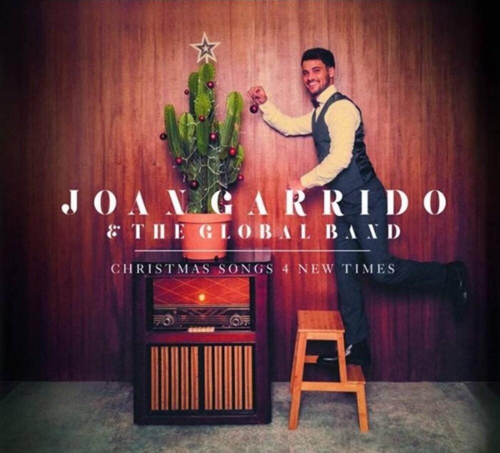 Joan Garrido & The Global Band - Christmas Songs 4 New Times