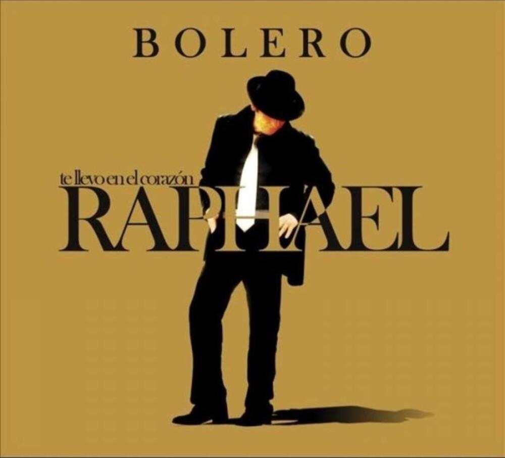Raphael - Te Llevo En El Corazon: Bolero