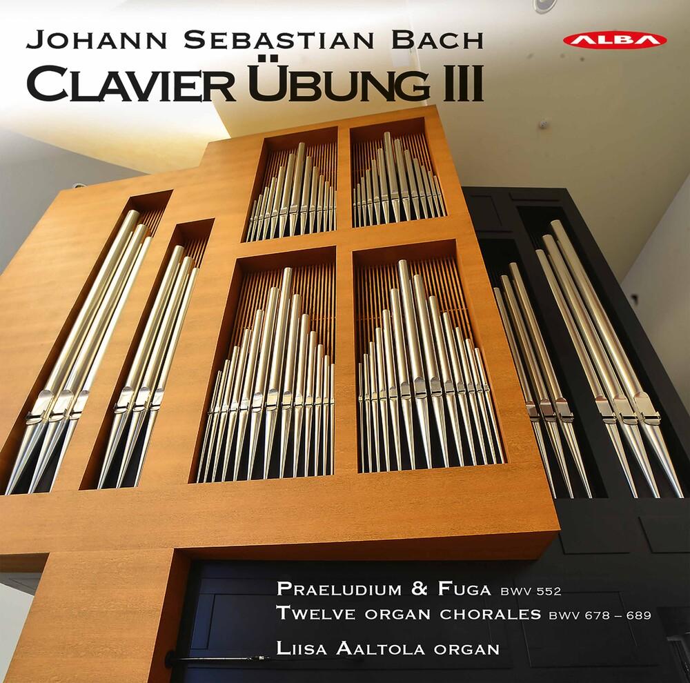 J Bach .S. / Aaltola - Clavier Ubung III