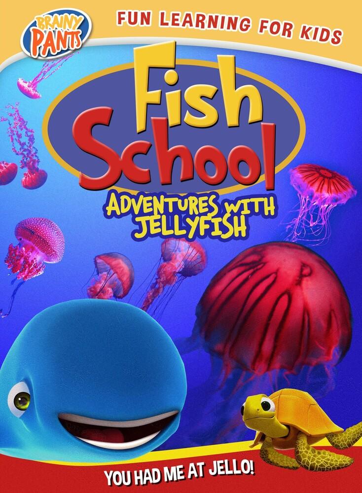 - Fish School: Adventures with Jellyfish