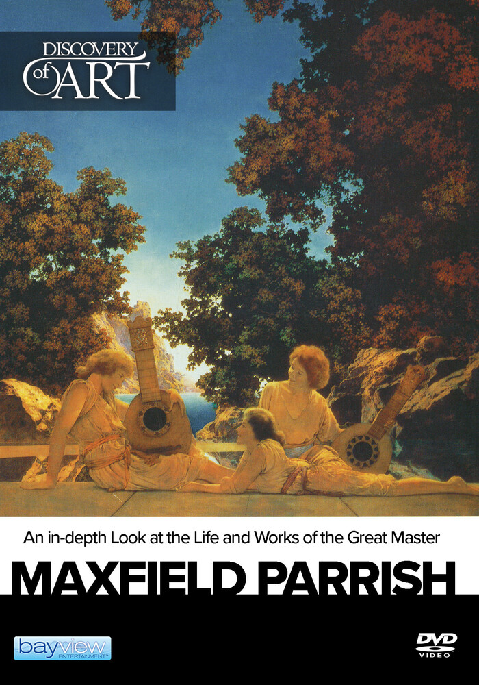 - Discovery Of Art: Maxfield Parrish