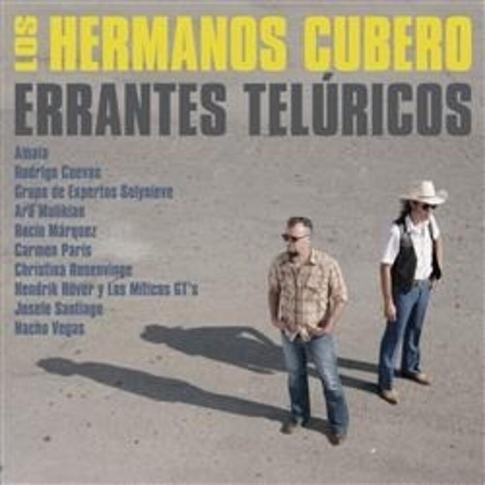 Los Hermanos Cubero - Proyecto Toribio / Errantes Teluricos (Spa)
