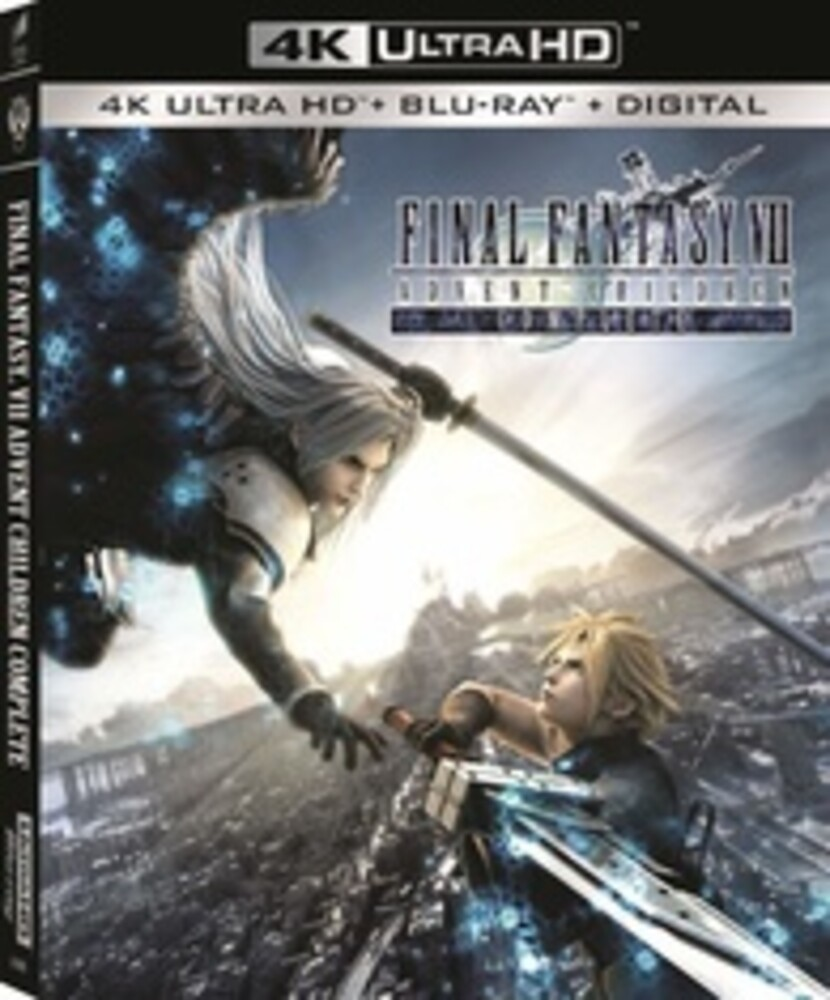 - Final Fantasy VII: Advent Children Complete