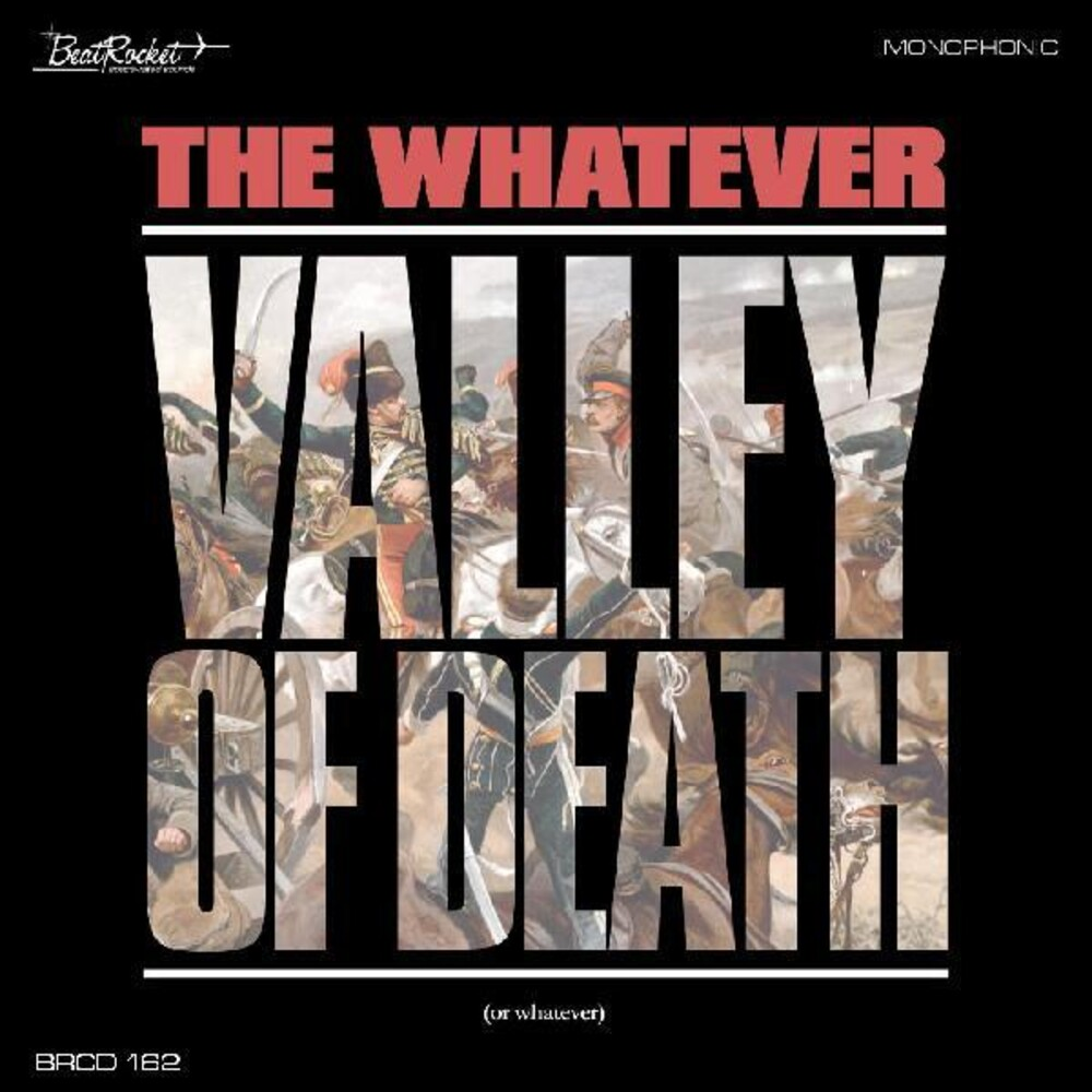 Whatever - Valley Of Death (Or Whatever)