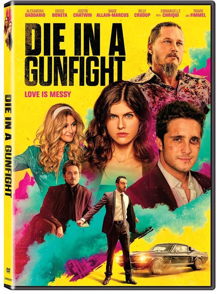 - Die In A Gunfight