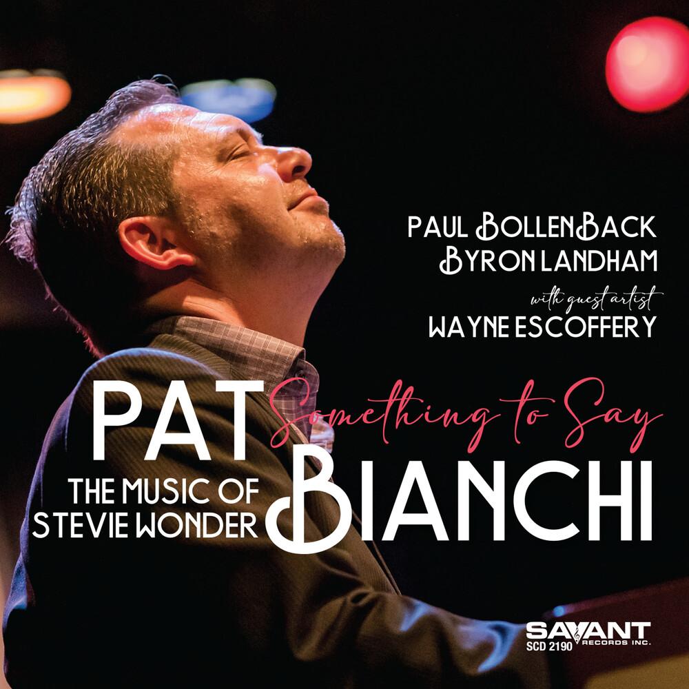 Pat Bianchi - Something To Say - The Music Of Stevie Wonder