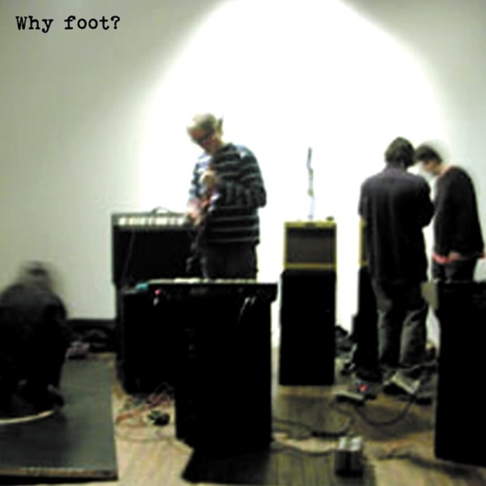 Foot - Why Foot