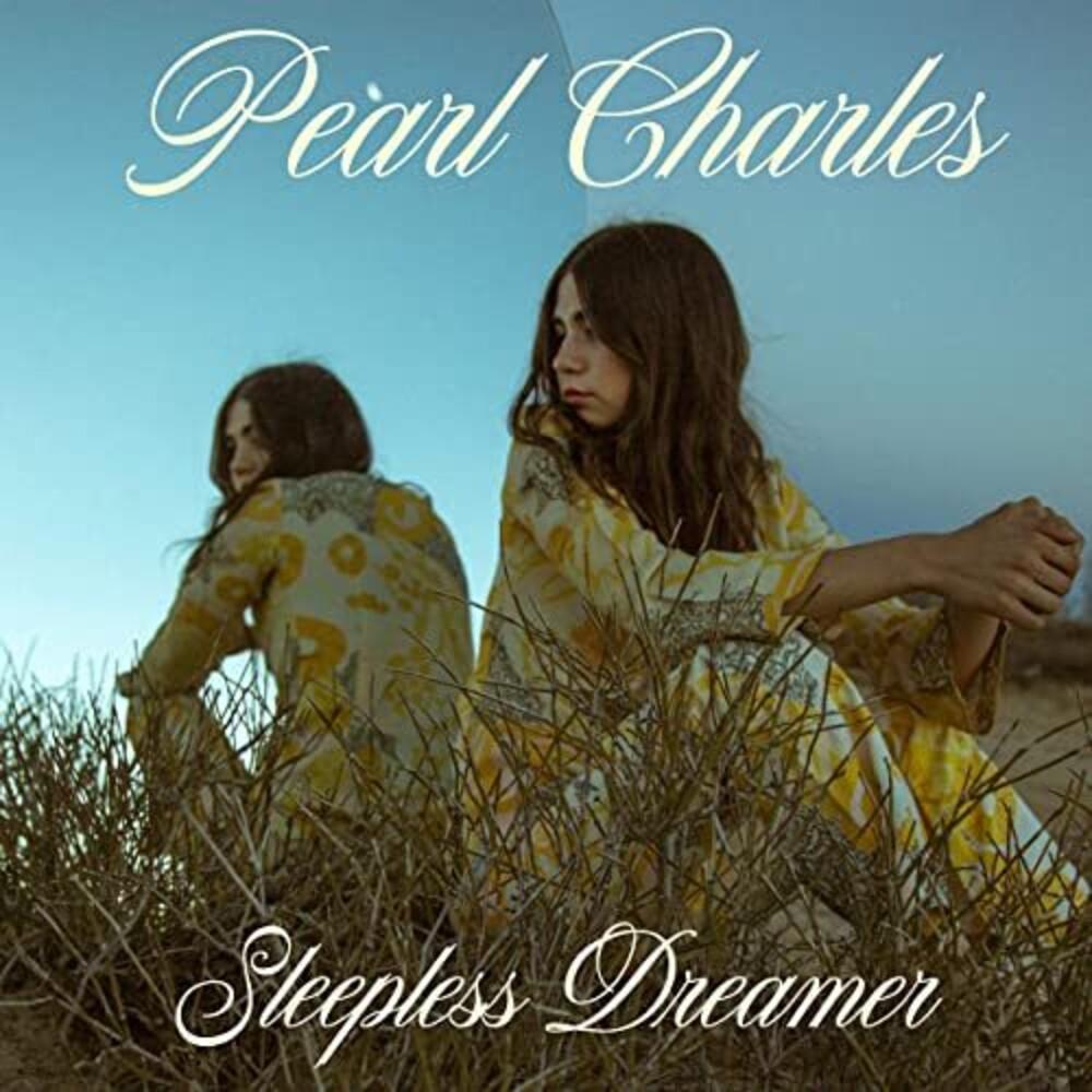 Pearl Charles - Sleepless Dreamer