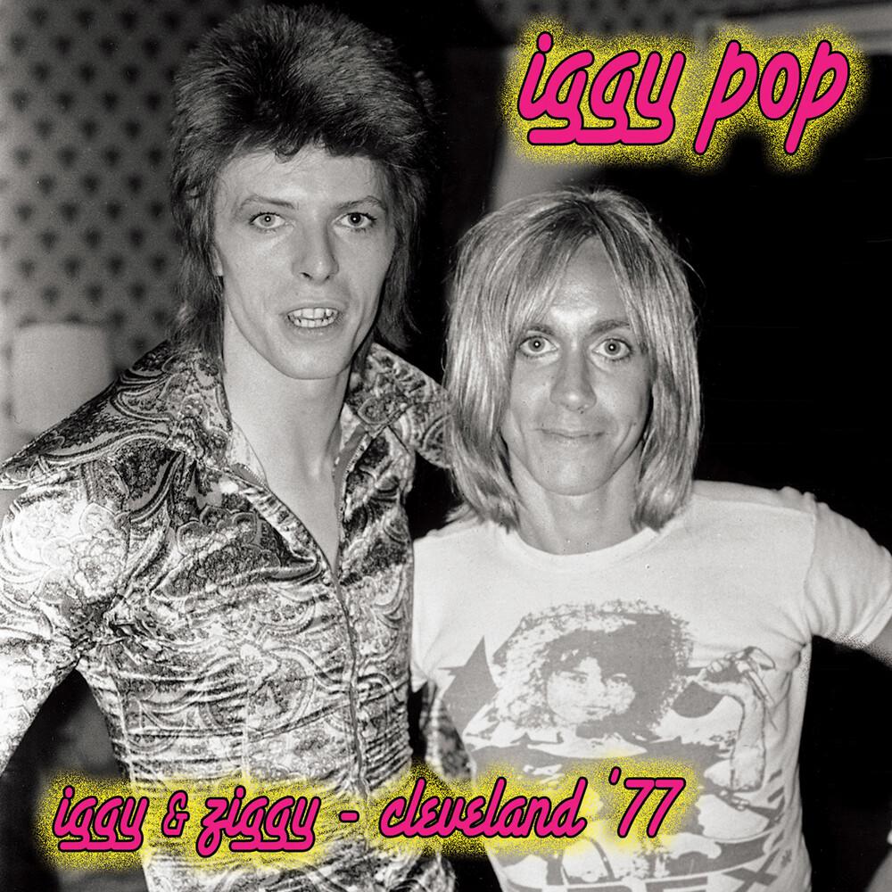 Iggy Pop - Iggy & Ziggy - Cleveland '77 [Limited Edition Pink LP]
