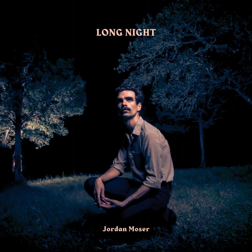 Jordan Moser - Long Night