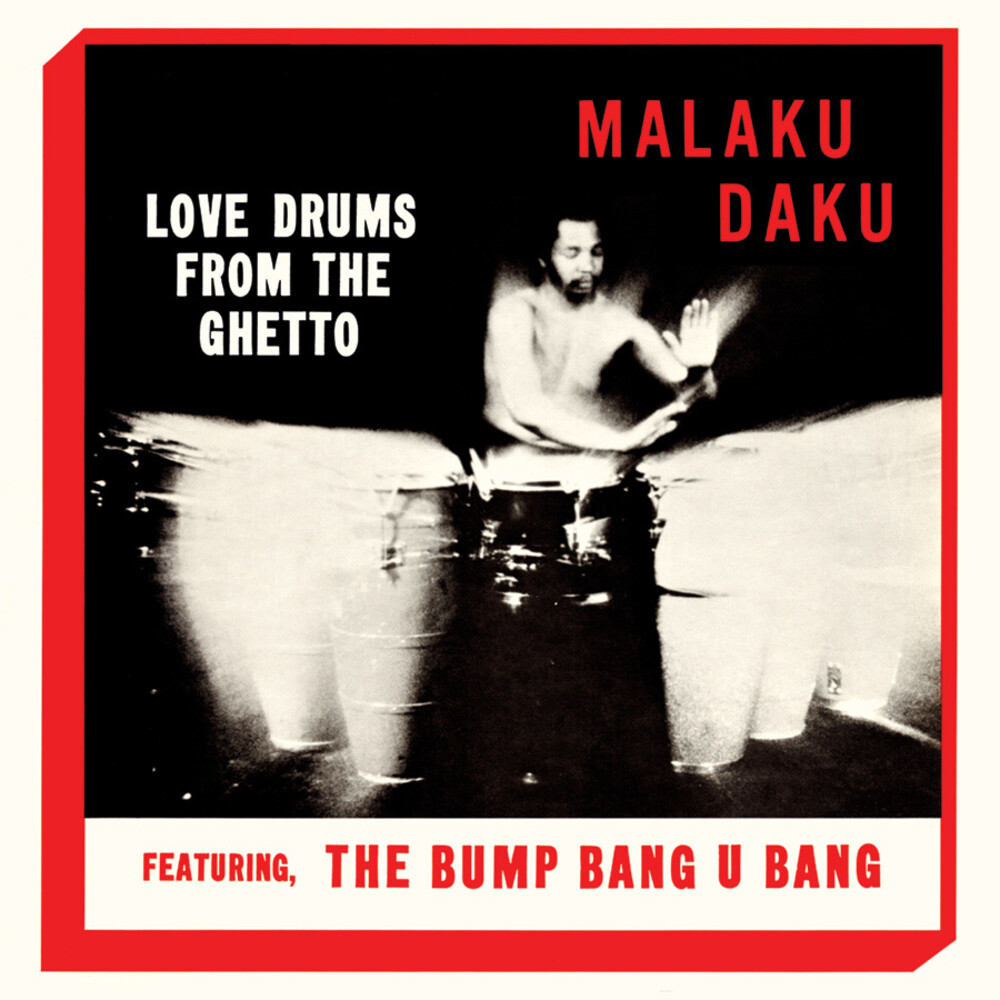 Malaku Daku - Love Drums From The Ghetto [Clear Vinyl] [Limited Edition] [Reissue]