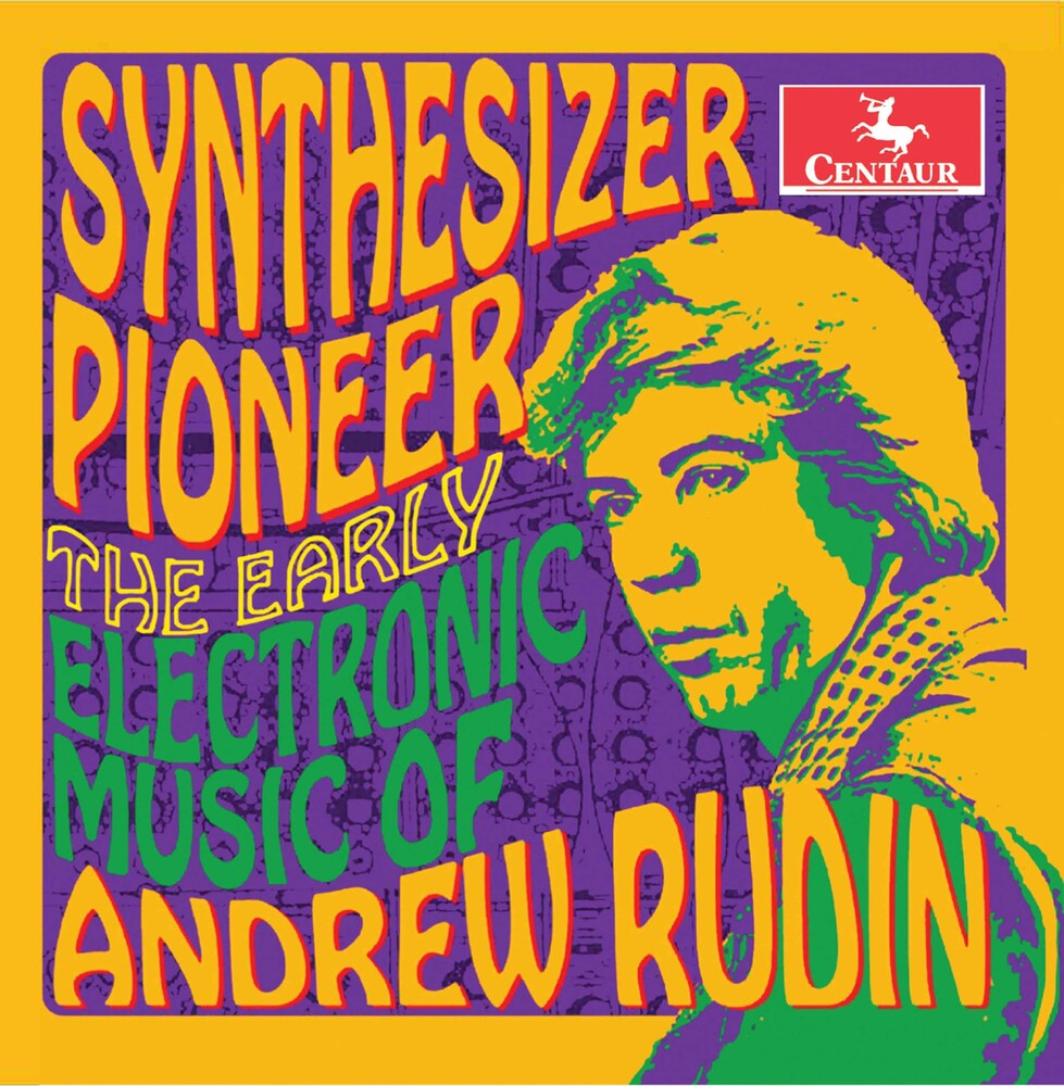 Andrew Rudin - Synthesizer Pioneer
