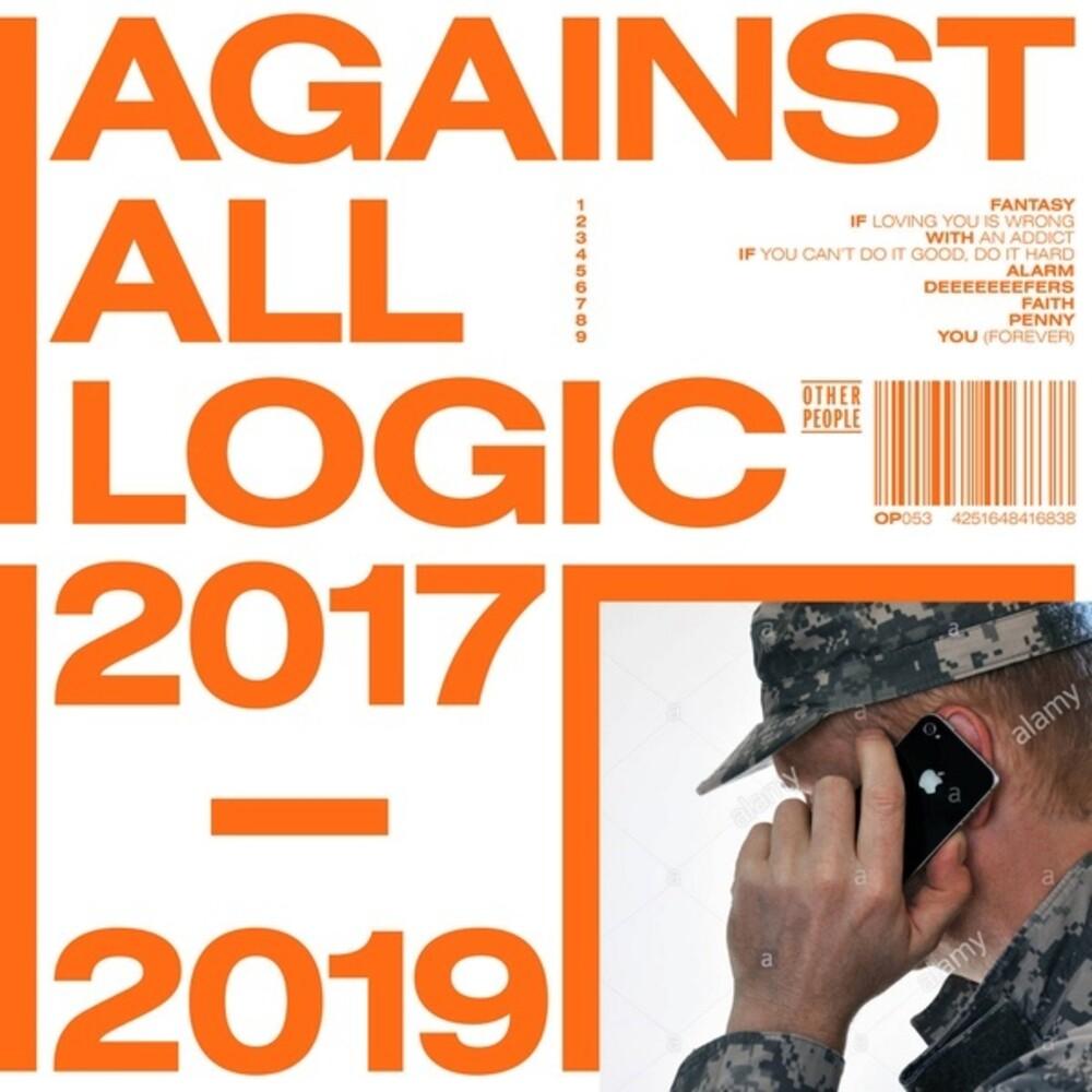 Against All Logic - 2017 - 2019