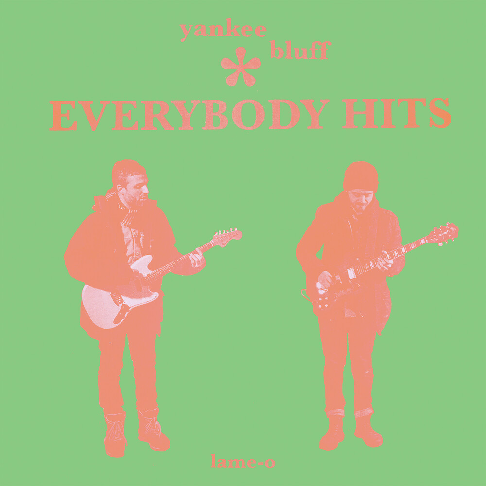 Yankee Bluff - Everybody Hits (Bright Green) (Grn)