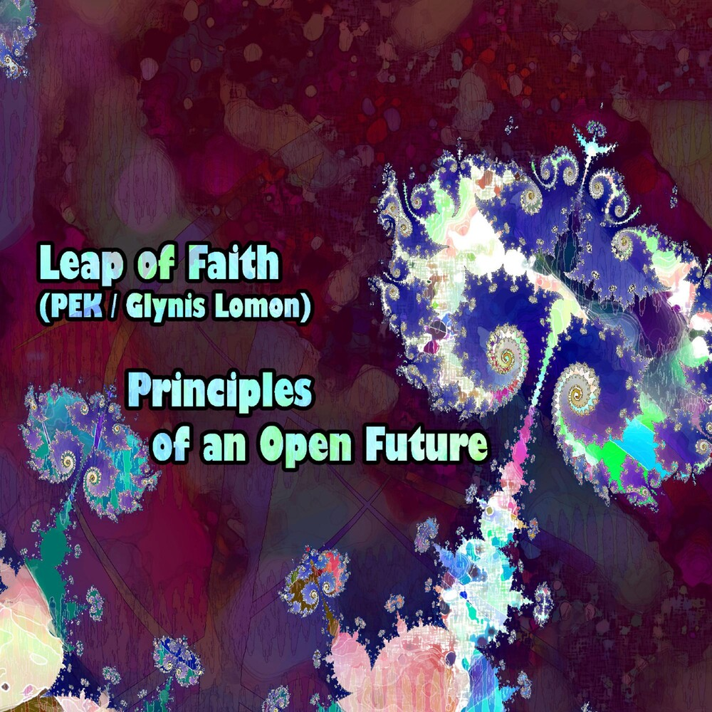 Leap Of Faith - Principles Of An Open Future
