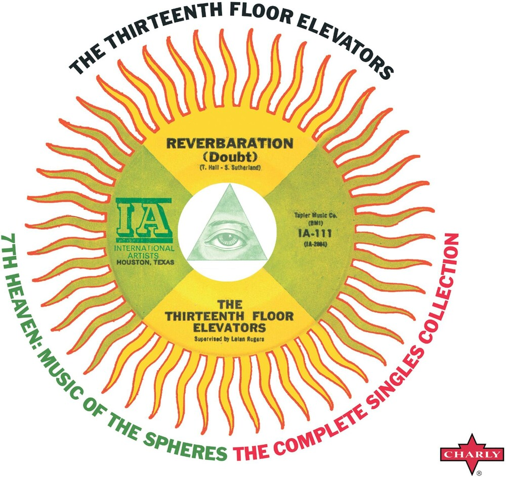 13th Floor Elevators - 7th Heaven - Music Of The Spheres: The Complete Singles Collection