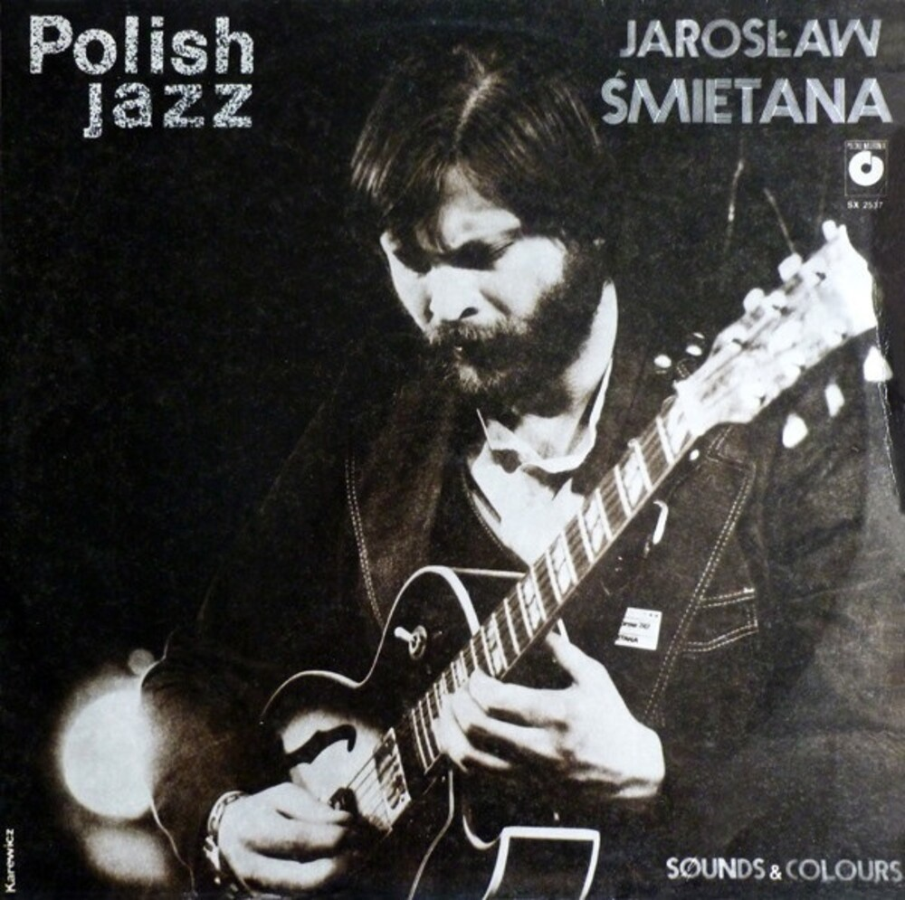 Jaroslaw Smietana - Sounds & Colours: Polish Jazz Vol 73
