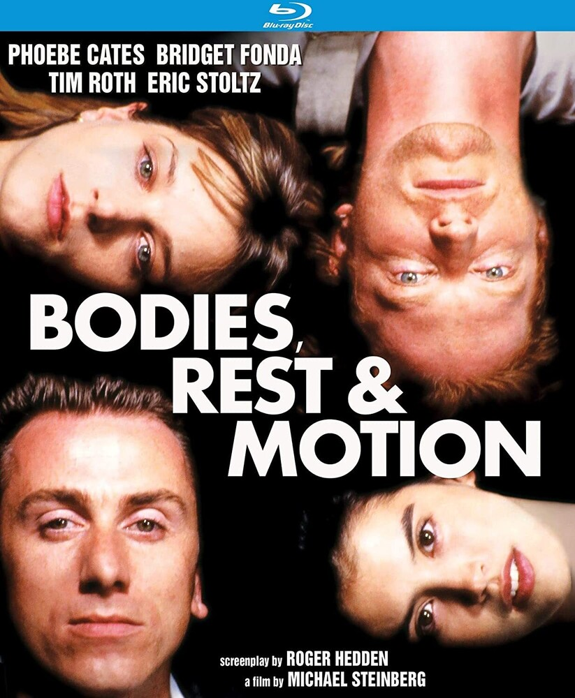 Bodies Rest & Motion (1993) - Bodies, Rest & Motion