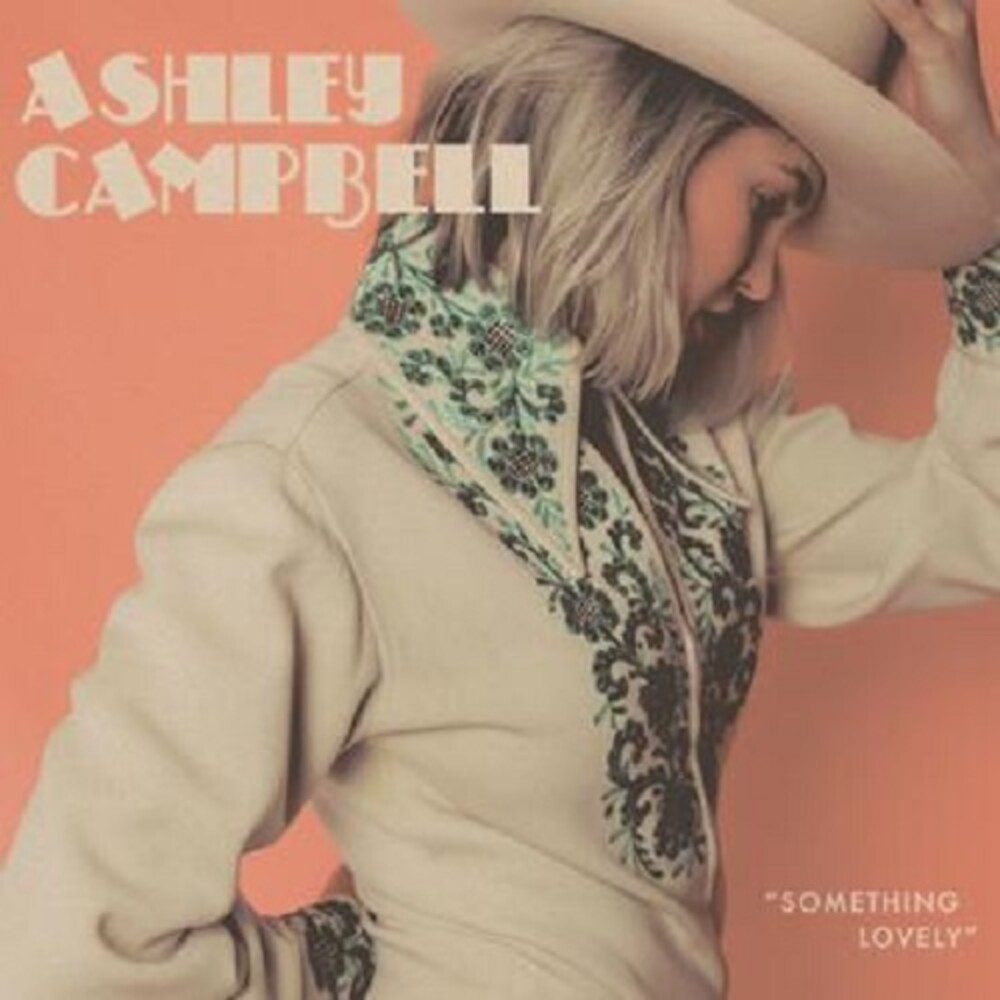 Ashley Campbell - Something Lovely