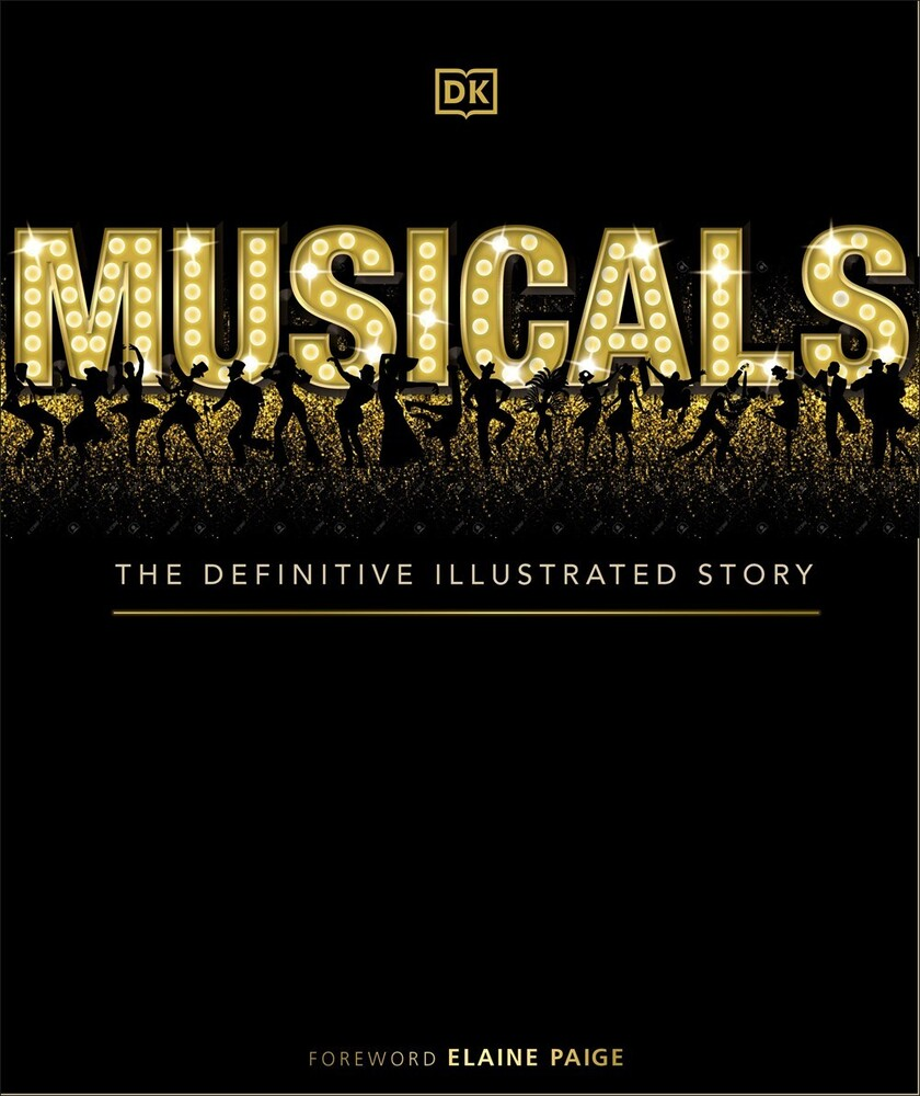 - Musicals: The Definitive Illustrated Story, Second Edition