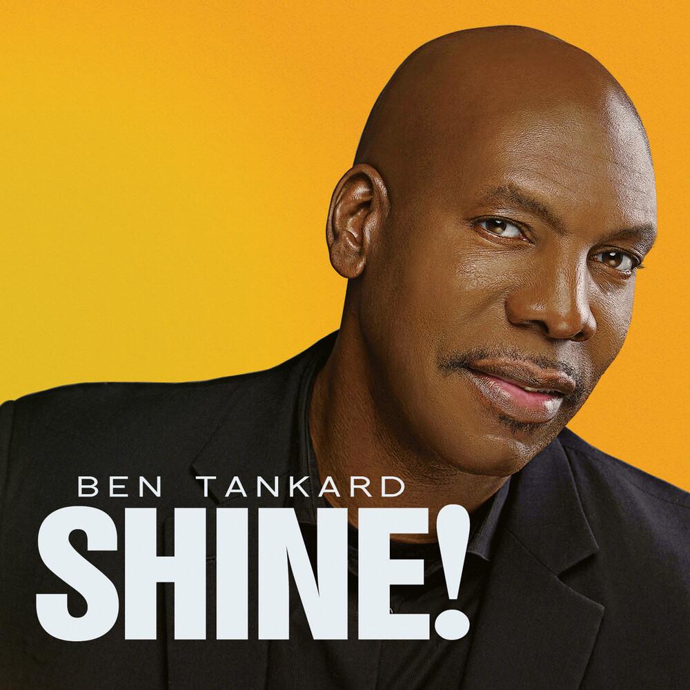 Ben Tankard - Shine!