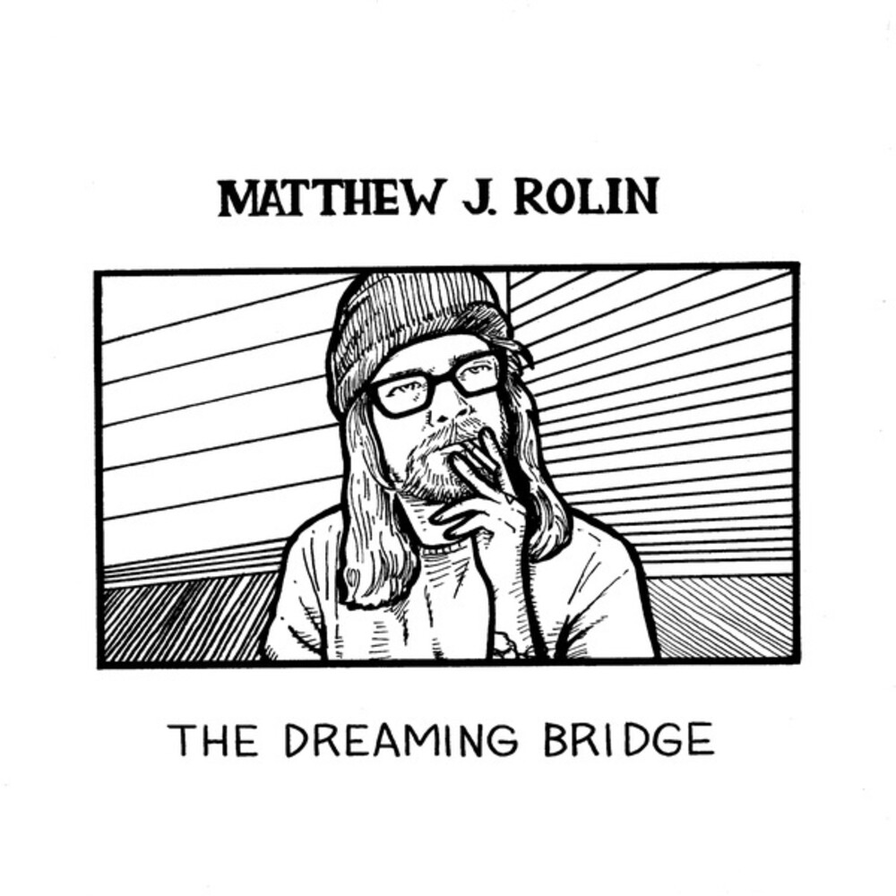 Matthew Rolin  J - Dreaming Bridge (2pk)