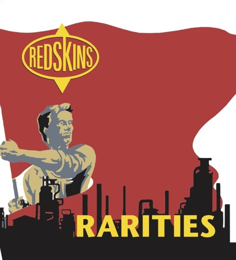 Redskins - Rarities [Colored Vinyl] (Red) (Can)