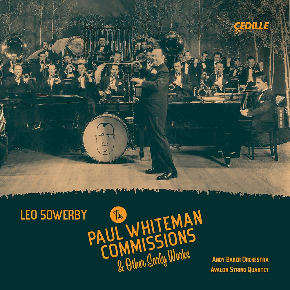Sowerby / Avalon String Quartet - Paul Whiteman Commissions