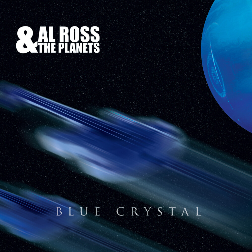 Ross, Al & the Planets - Blue Crystal