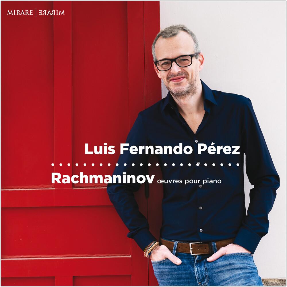 Luis Perez  Fernando - Rachmaninov: Oeuvres Pour Piano