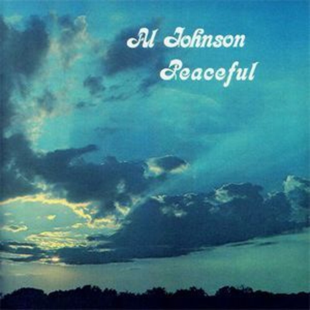 Al Johnson - Peaceful