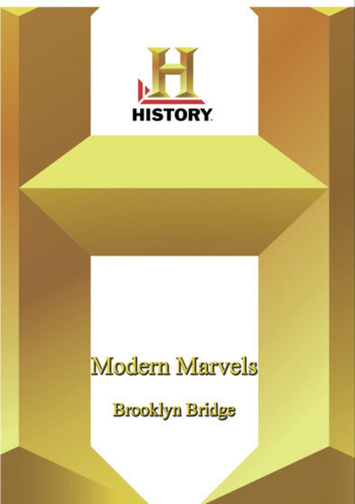 History - Modern Marvels: Brooklyn Bridge - History - Modern Marvels: Brooklyn Bridge / (Mod)
