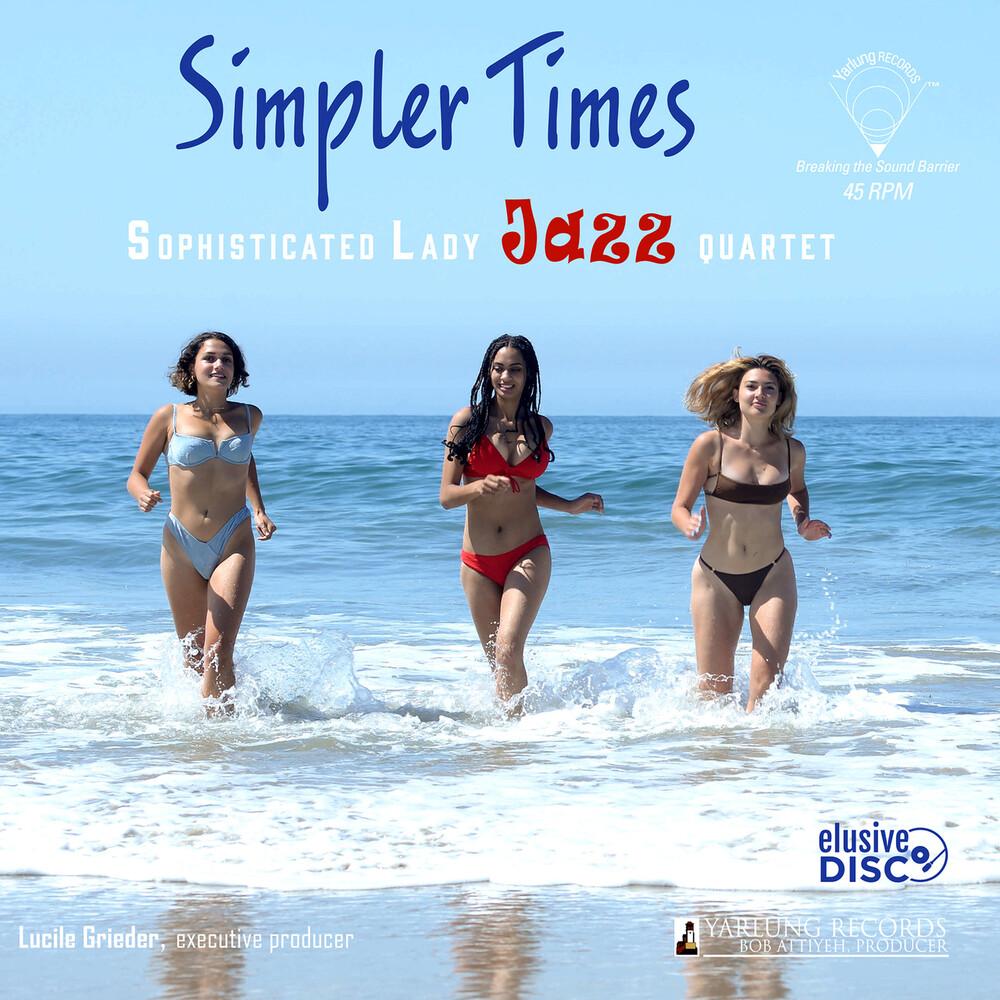 Sophisticated Lady Jazz Quartet - Simpler Times