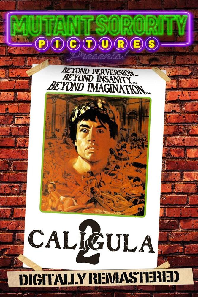 Caligula 2: The Untold Story - Caligula 2: The Untold Story