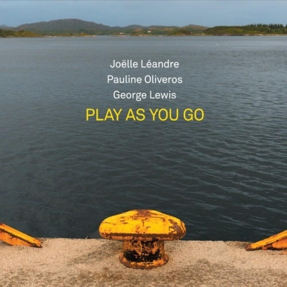 Leandre Joelle / Pauline Oliveros  / Lewis,George - Play As You Go