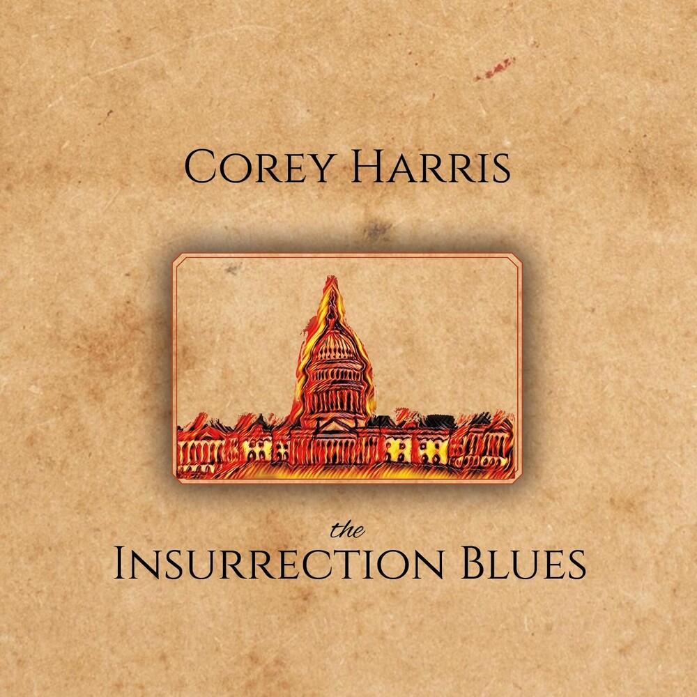 Corey Harris - Insurrection Blues