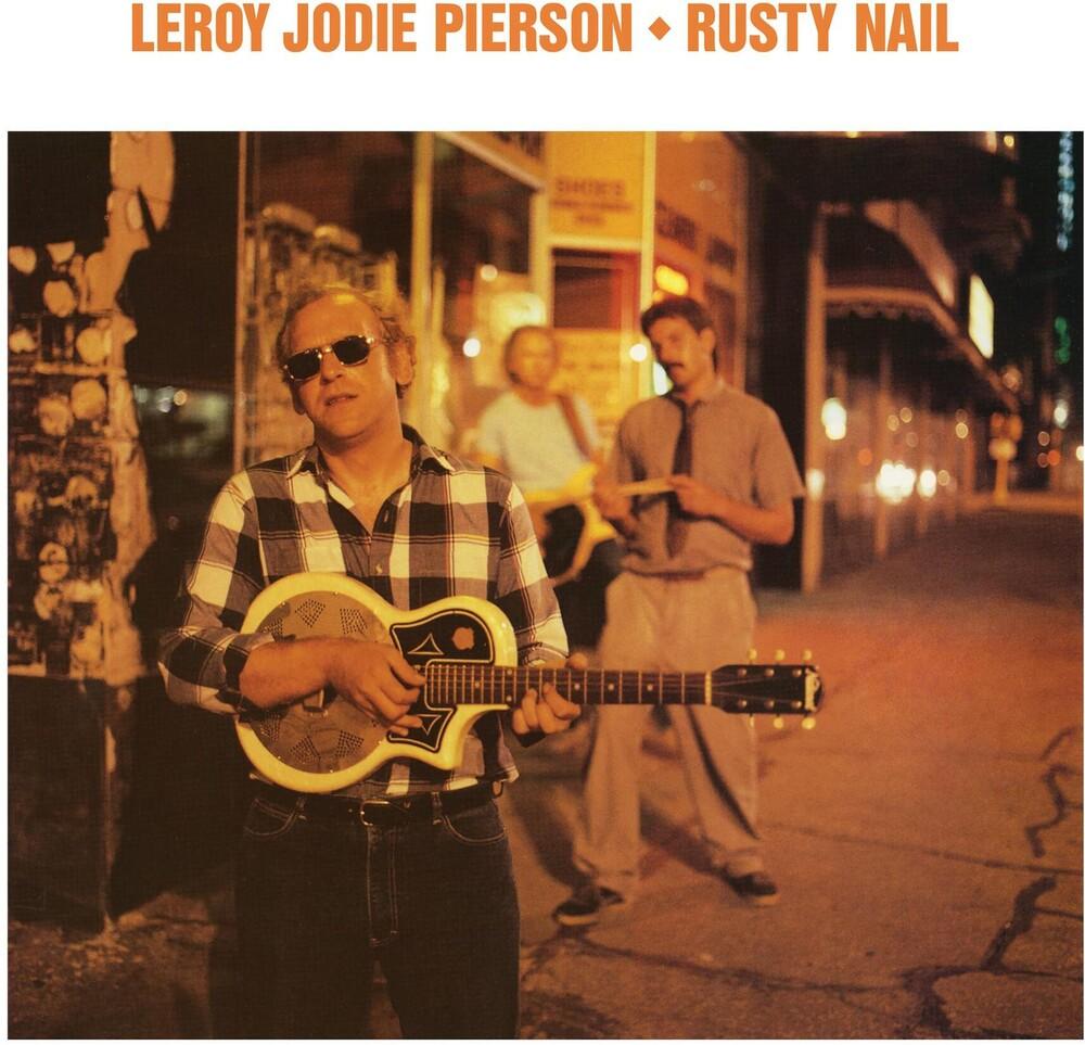 Leroy Pierson Jodie - Rusty Nail
