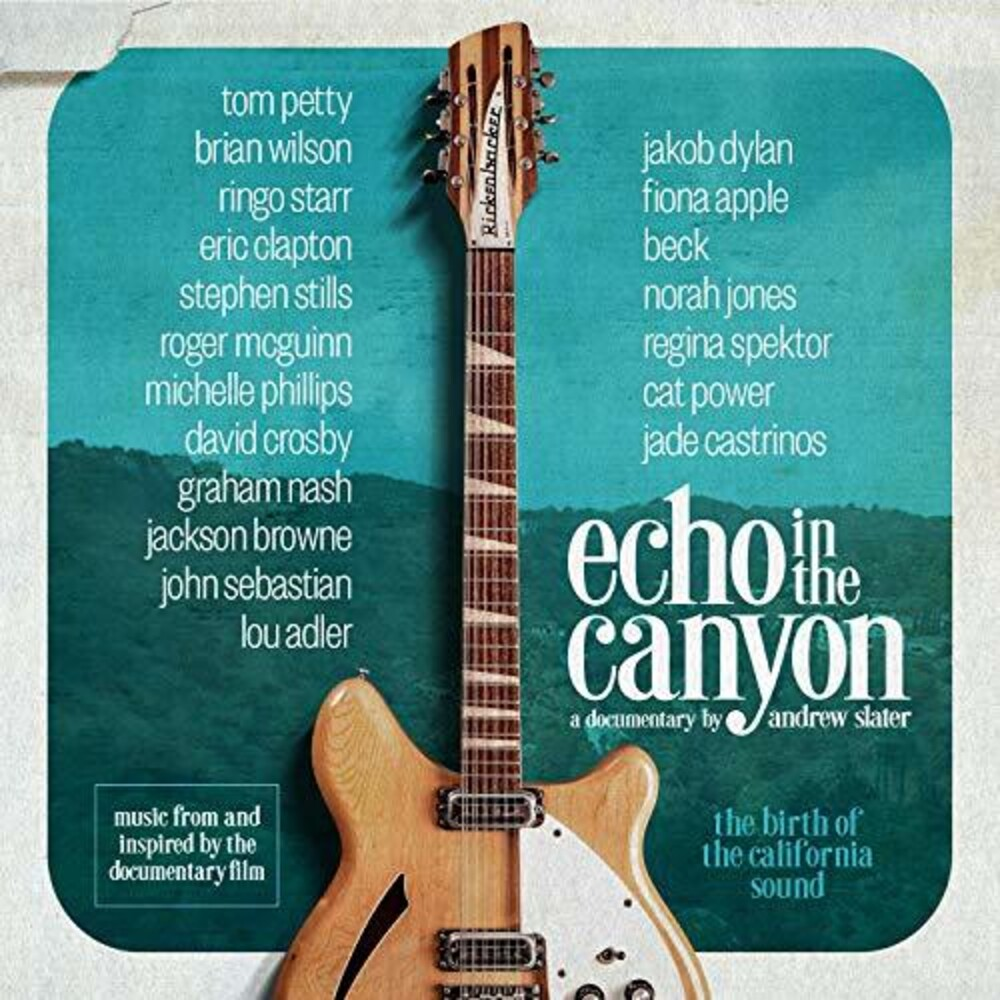 Various Artists - Echo In The Canyon (Original Motion Picture Soundtrack)