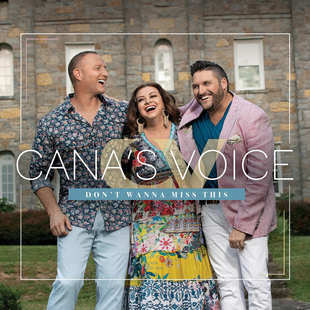 Cana's Voice - Don't Wanna Miss This