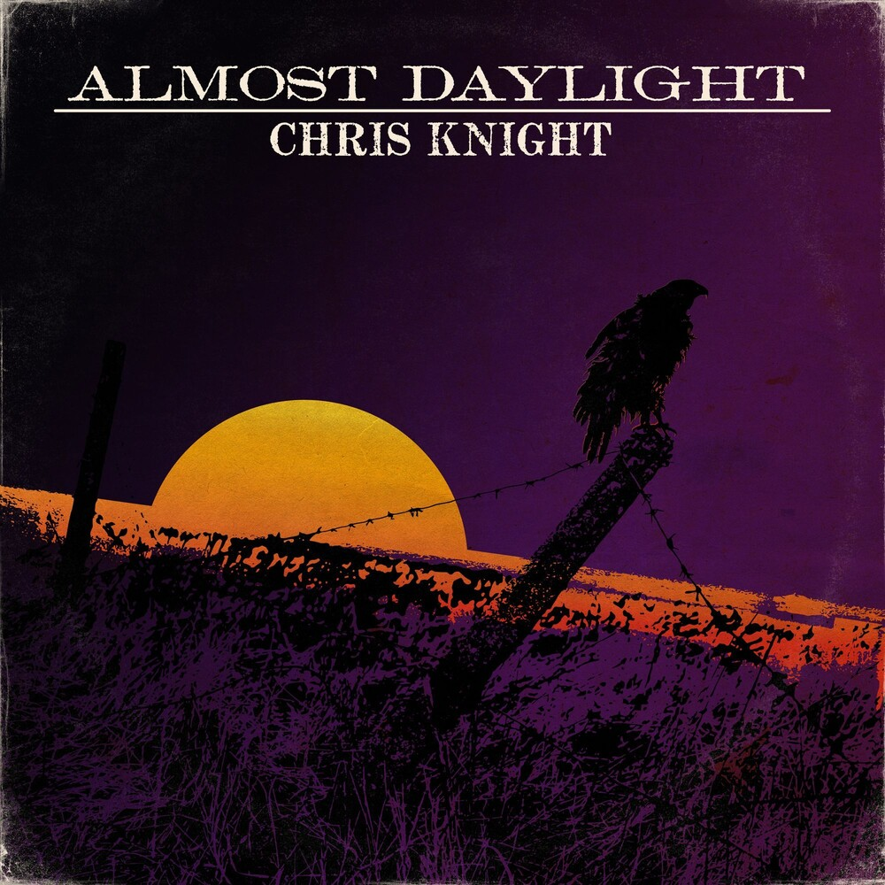 Chris Knight - Almost Daylight [LP]