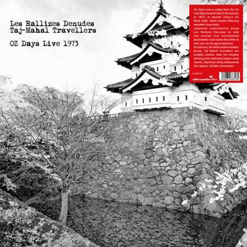 Rallizes Denudes & Taj Mahal Travellers - Oz Days Live 1973