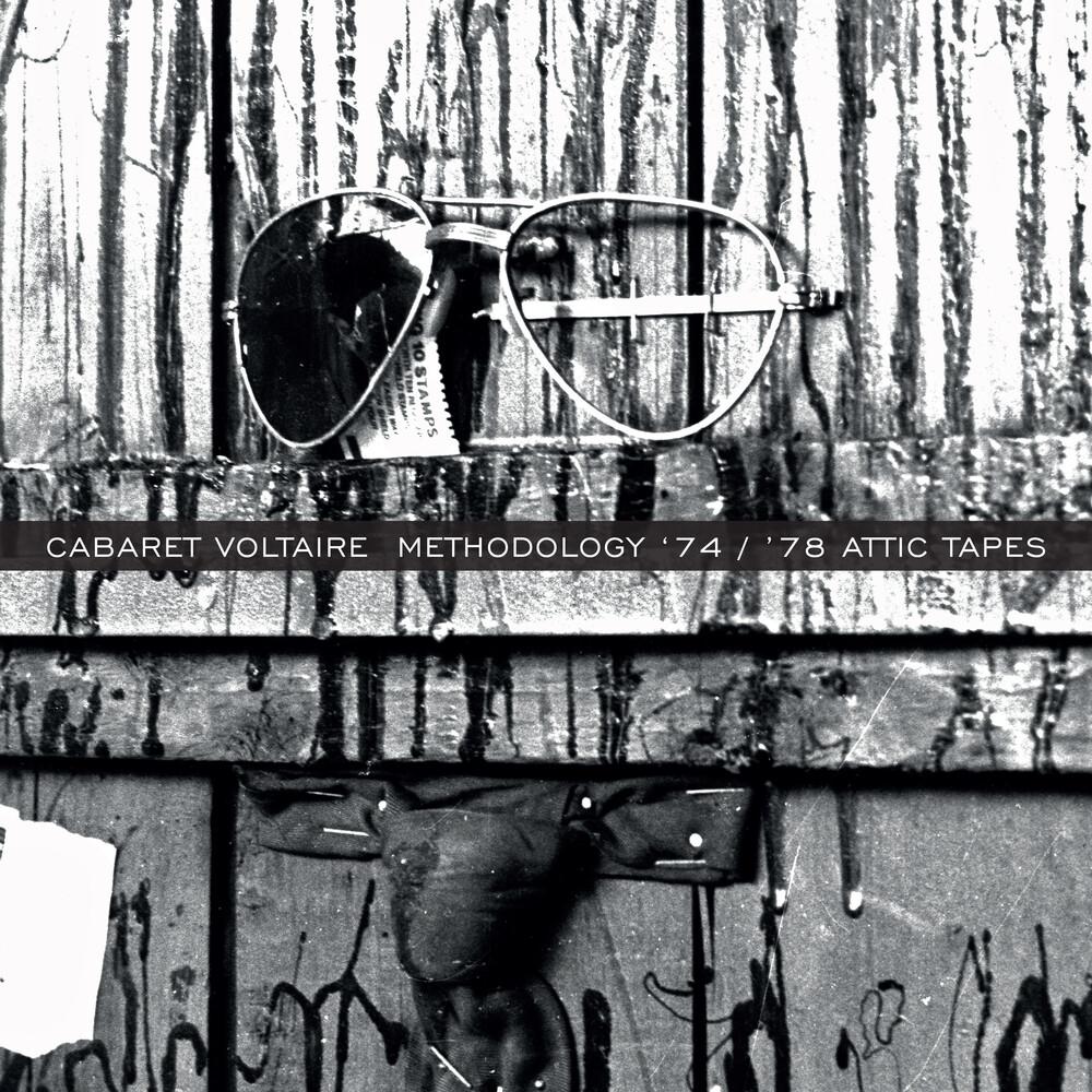 Cabaret Voltaire - Methodology '74 / '78 Attic Tapes