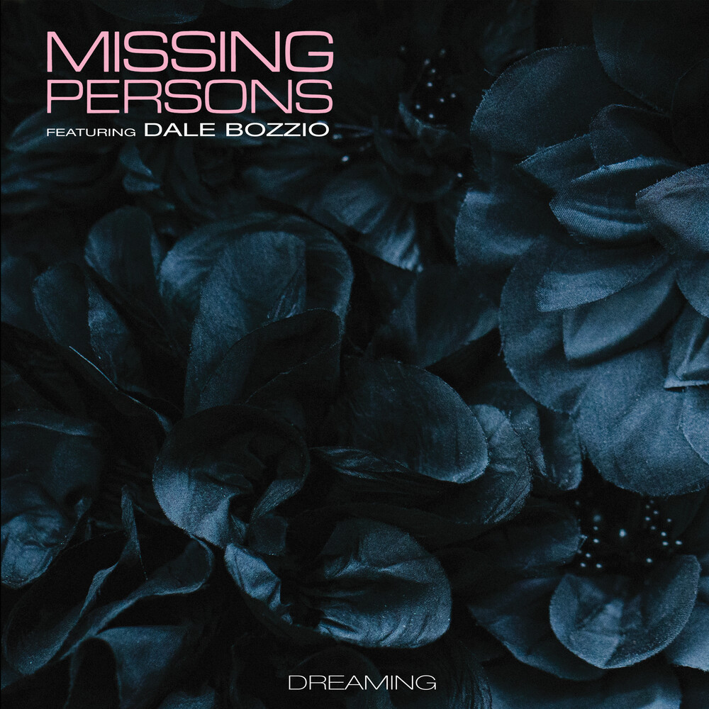 Missing Persons / Dale Bozzio - Dreaming