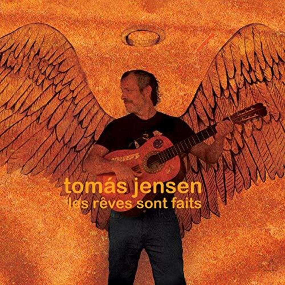 Tomas Jensen - Les Reves Sont Faits