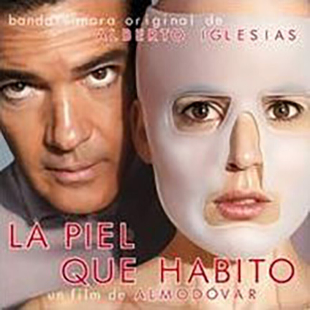 - La Piel Que Habito (The Skin I Live In) (Original Soundtrack)